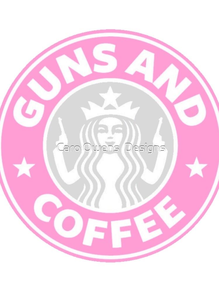 «Guns et café» par caroowens