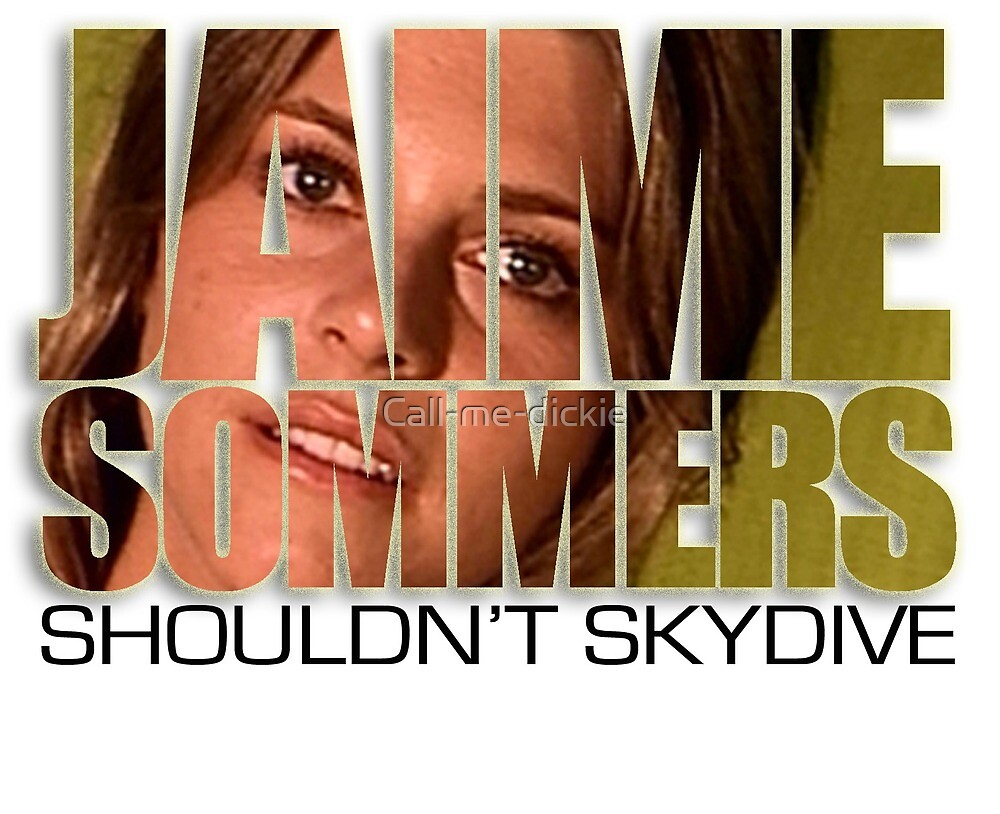 Bionic Woman - Jaime shouldn't skydive! by Call-me-dickie