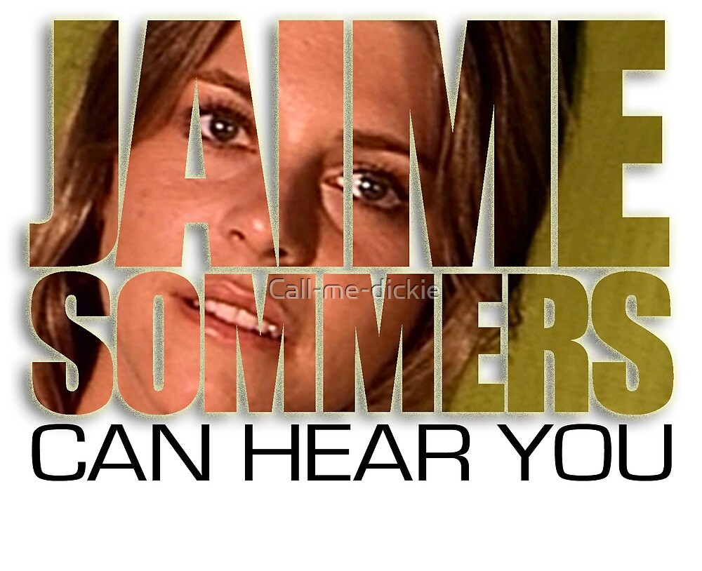 Bionic Woman - Jaime can hear you by Call-me-dickie