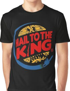 Hail to the king Graphic T-Shirt