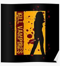 Kill Vampires Poster