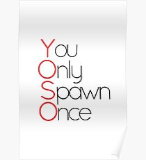 YOSO! You Only Spawn Once Poster