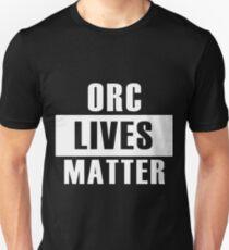 Orc Lives Matter T-Shirt