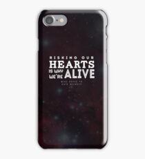 """Risking our hearts is why we're alive."" - Mike Royce to Kate Beckett iPhone Case/Skin"