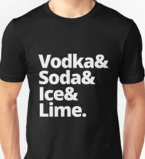 Vodka & Soda & Ice & Lime Unisex T-Shirt