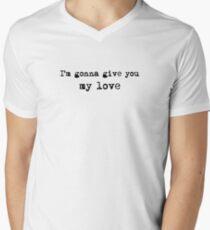 Im Gonna Give You My Love Whole Lotta Love Lyric Text T-Shirt