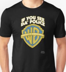 If You See The Police Warn A Brother T-Shirt