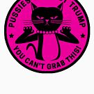 Pussies Against Trump Pink by Thelittlelord