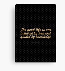 """The good life is one... """"Bertrand Russell"""" Inspirational Quote Canvas Print"""