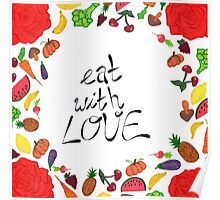 EAT WITH LOVE Poster