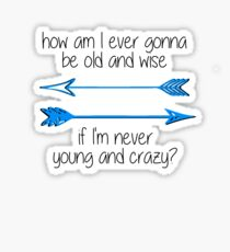 young and crazy (font 2) Sticker