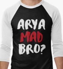 Arya Mad Bro? Men's Baseball ¾ T-Shirt