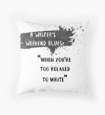 The Weekend Blues Throw Pillow