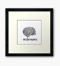 Your Brain on The Ugly Muppets Framed Print