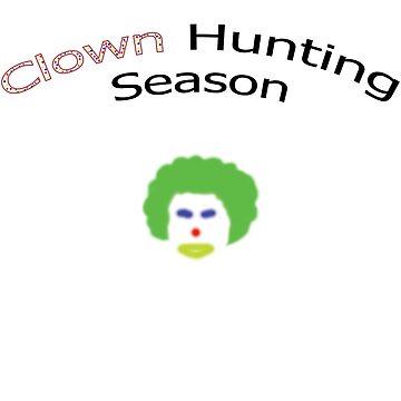 Clown Hunting Season by crazycowboy557
