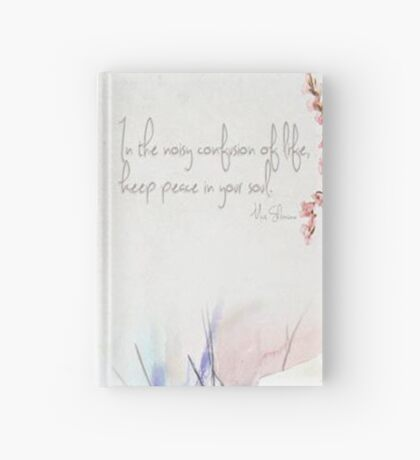 Keep peace in your soul Hardcover Journal