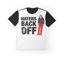 HATERS BACK OFF Graphic T-Shirt