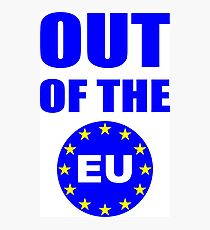 Out of the European Union Photographic Print