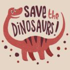 Save the Dinosaurs by Tabner
