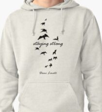 staying strong demi lovato Pullover Hoodie