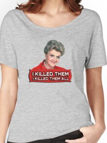 Angela Lansbury (Jessica Fletcher) Murder she wrote confession. I killed them all. Women's Relaxed Fit T-Shirt