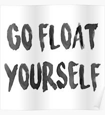 Go float yourself Poster
