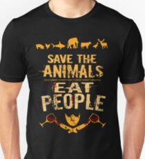 save the animals, EAT PEOPLE (4) Unisex T-Shirt