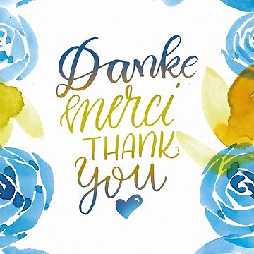 Danke Merci Thank You von farbcafe