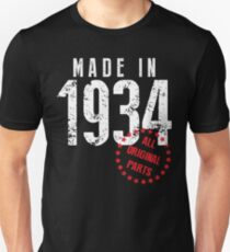 Made In 1934 All Original Parts Unisex T-Shirt