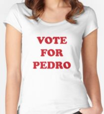 Vote For Pedro Women's Fitted Scoop T-Shirt