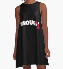 ENOUGH A-Line Dress