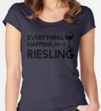 Everything happens for a Riesling Women's Fitted Scoop T-Shirt