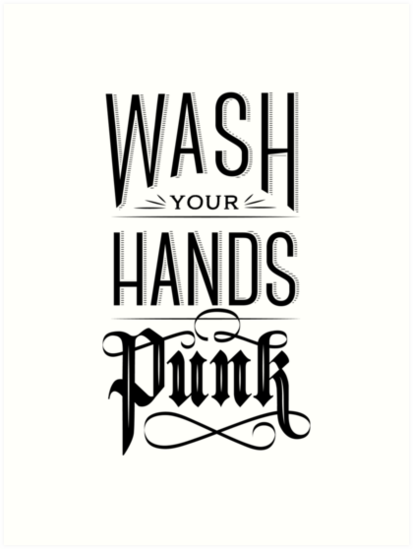 Wash Your Hands Punk by StaceyHill