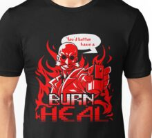 Burn Heal Unisex T-Shirt