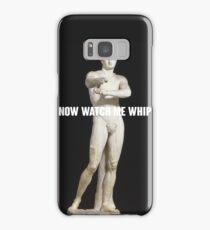 Watch Me Whip Samsung Galaxy Case/Skin