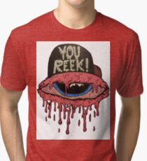 YOU REEK  Tri-blend T-Shirt
