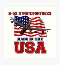 B-52 Stratofortress Made in the USA Art Print