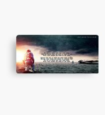 Interstellar - Do not go gentle into that good night Canvas Print