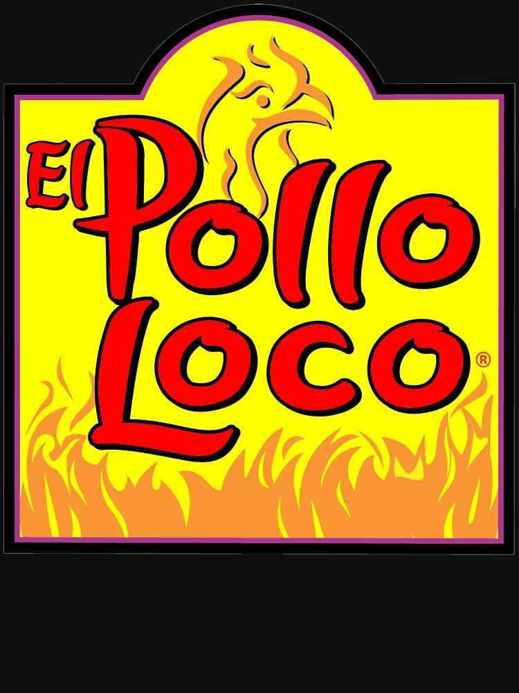 """El Pollo Loco Logo el pollo loco taco el jefe"""" t-shirts & hoodiesbasrimsharung"""