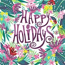 Happy Holiday Text & Tropical Flowers Frame by artonwear