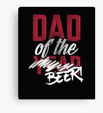 Dad Of The Year Beer Canvas Print