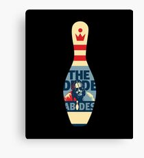 The Dude Bowling Pin Canvas Print
