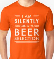 I am silently judging your beer selection T-Shirt