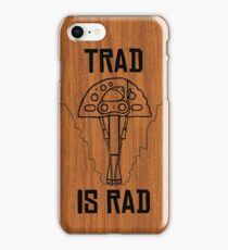 Trad Is Rad iPhone Case/Skin