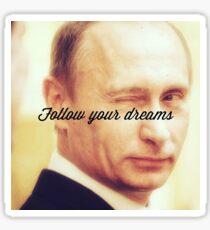 Putin unterstützt deine Träume Sticker