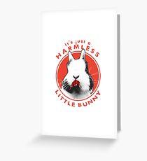 Just a Harmless Little Bunny Greeting Card