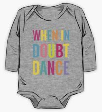 When In Doubt Dance! One Piece - Long Sleeve