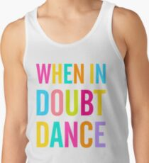 When In Doubt Dance! Men's Tank Top