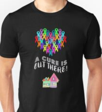 A Cure Is Out There T-Shirt