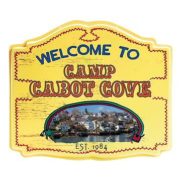 Welcome to Camp Cabot Cove by RBOSull